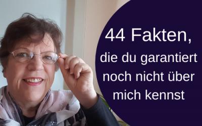 44 Fakten über mich, die du garantiert noch nicht kennst
