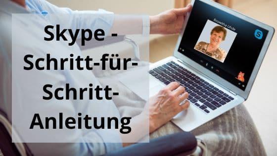 Skype Schritt für Schritt Anleitung