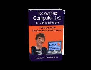 """Buch """"Roswithas Computer1x1 für Junggebliebene"""""""