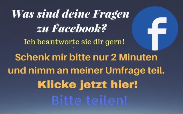 Deine Fragen zu Facebook – kleine Umfrage