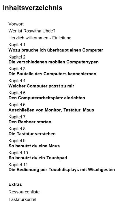 """Inhaltsverzeichnis des Buches  """"Roswithas Computer 1x1 für Junggebliebene"""""""