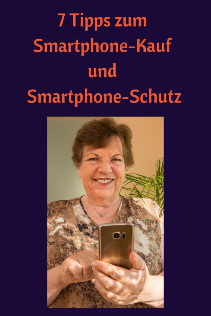 7 Tipps zum Smartphone-Kauf & Smartphone Schutz