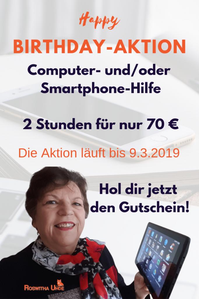 Birthday-Aktion Smartphone-Hilfe und Computer-Hilfe