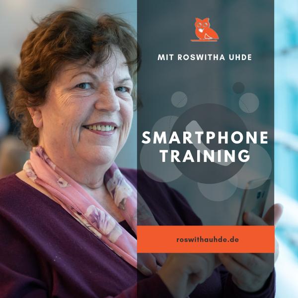 Roswithas Smartphone-Training