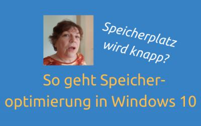 Speicheroptimierung in Windows 10, wenn der Speicherplatz knapp wird