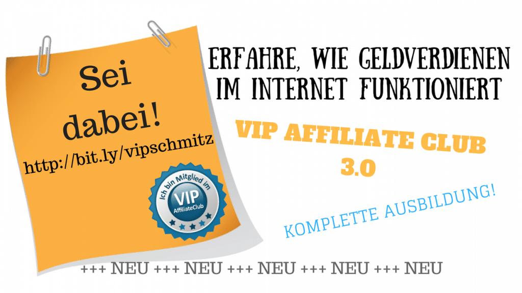 Der VIP Affiliate Club 3.0 - Meine Erfahrungen