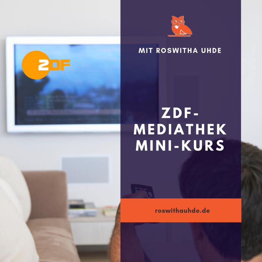 ZDF Mediathek Mini-Kurs